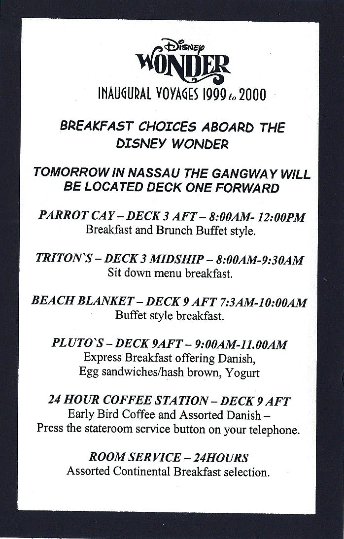 A breakfast schedule from one morning on the Disney Wonder.