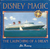 Disney Magic The Launching Of A Dream