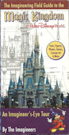 Magic Kingdom Imagineering Field Guide